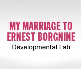 My Marriage to Ernest Borgnine Lab