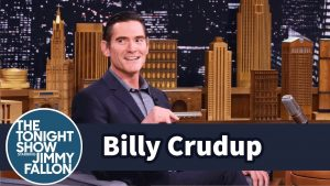 Billy Crudup appears on The Tonight Show starring Jimmy Fallon