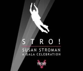 STRO! Susan Stroman: A Celebration | Annual Gala