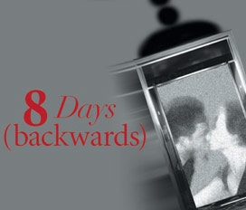 Eight Days (Backwards)