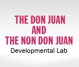 The Don Juan and The Non Don Juan Developmental Lab