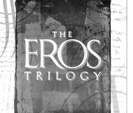 The Eros Trilogy