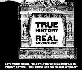 True History & Real Adventures