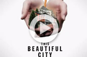 THIS BEAUTIFUL CITY Trailer