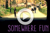 Somewhere Fun Trailer
