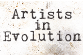 Artists in Evolution